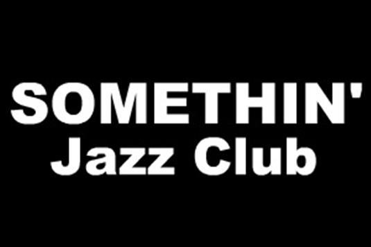 �r�܁uSOMETHIN' Jazz Club�v