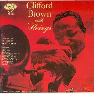 Clifford Brown With Strings     - クリフォード・ブラウン